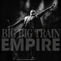 Big Big Train - Empire (2CD + Bluray)