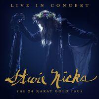 Stevie Nicks - Live In Concert: The 24 Karat Gold Tour [2LP]