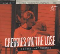Cherries On The Lose 2 28 First Recordings / Var - Cherries On The Lose 2: 28 First Recordings (Various Artists)