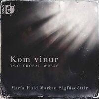 Schola Cantorum - Kom Vinur