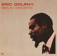 Eric Dolphy - Berlin Concert [Reissue] (Jpn)