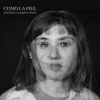 Rita Payes  / Roma,Elisabeth - Como La Piel (Spa)