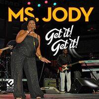 Ms. Jody - Get It Get It