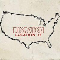 Dispatch - Location 13