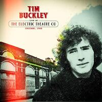 Tim Buckley - Live At The Electric Theater Co. Chicago, 1968