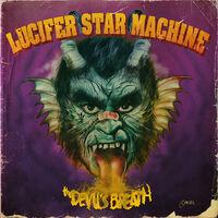 Lucifer Star Machine - Devil's Breath (Gate) [Limited Edition]