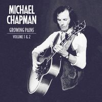 Michael Chapman - Growing Pains 1 & 2