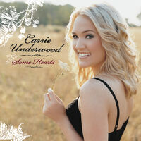 Carrie Underwood - Some Hearts [Reissue]