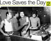 Love Saves The Day History Of American Dance Pt 2 - Love Saves The Day: History Of American Dance Pt 2