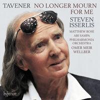 STEVEN ISSERLIS - Tavener: No Longer Mourn For Me