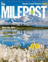 Reeves, Serine Marie - The Milepost 2021: Alaska Travel Planner (73rd Edition)