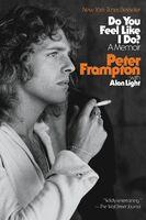 Peter Frampton  / Light,Alan - Do You Feel Like I Do (Ppbk)