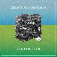 Gerycz / Powers / Rolin - Lamplighter (Blue) [Clear Vinyl] [Indie Exclusive]