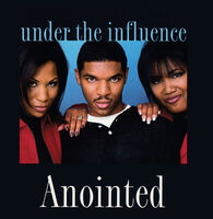 Anointed - Under The Influence (Mod)