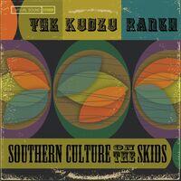 Southern Culture On The Skids - Kudzu Ranch