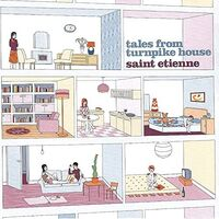 Saint Etienne - Tales From Turnpike House [Import LP]