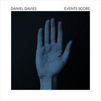 Daniel Davies - Events Score [Limited Edition]