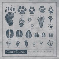 Corb Lund - Cover Your Tracks [Digipak]