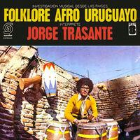 Jorge Trasante - Folklore Afro Uruguayo (Reis)