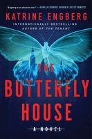 Engberg, Katrine - The Butterfly House: A Novel