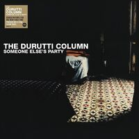 Durutti Column - Someone Else's Party [Clear Vinyl] (Ofgv) (Uk)
