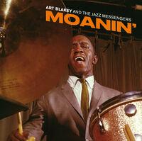 Art Blakey - Moanin [Includes Bonus Tracks]