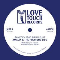 Amalia & The Precious Lo's - Sanctify feat. Brian Ellis
