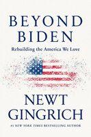 Newt Gingrich - Beyond Biden (Hcvr)