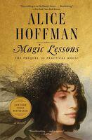 Alice Hoffman - Magic Lessons (Ppbk) (Ser)