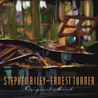 Stephen Riley  / Turner,Ernest - Stephen Riley