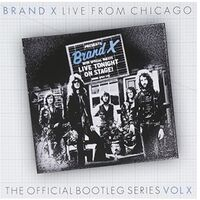 Brand X - Live From Chicago 1978 (Uk)