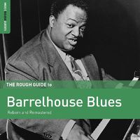 Various Artists - The Rough Guide To Barrelhouse Blues