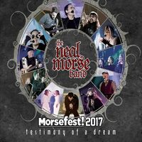 Neal Morse - Morsefest 2017: The Testimony Of A Dream