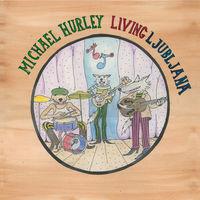 Michael Hurley - Living Ljubljana
