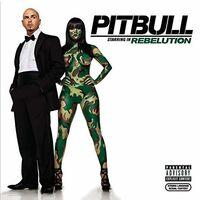 Pitbull - Pitbull Starring In Rebelution (Mod)