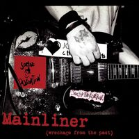 Social Distortion - Mainliner (Wreckage From The Past) [LP]