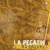 La Pegatina - Al Carrer!