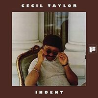 Cecil Taylor - Indent [RSD BF 2019]