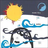 Diane Tell - Haiku [Digipak]