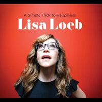 Lisa Loeb - Simple Trick To Happiness