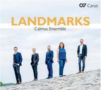 Calmus Ensemble - Landmarks