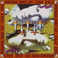 Brian Eno & John Cale - Wrong Way Up: 30th Anniversary [CD+Booklet]