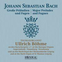 Ullrich Böhme - Major Preludes & Fugues