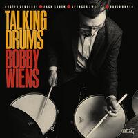 Bobby Wiens - Talking Drums