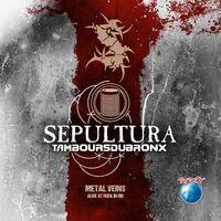 Sepultura - Metal Veins - Alive At Rock In Rio [Limited Edition LP]