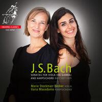Marie Becker Stockmarr / Macedonio,Ilaria - Bach: Sonatas for Viola (da Gamba) and Harpsichord BWV 1027-1029