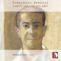 Pennisi / Cascioli - Complete Works for Solo Piano