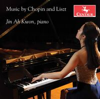 Jin Ah Kwon - Music By Chopin & Liszt
