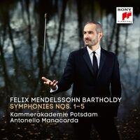 Mendelssohn / Manacorda / Kammerakademie Potsdam - Mendelssohn Bartholdy: Symphonies 1-5