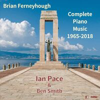 Ian Pace - Complete Piano Music